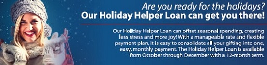 Holiday Helper Loan, consolidate your holiday shopping into 12 monthly payments