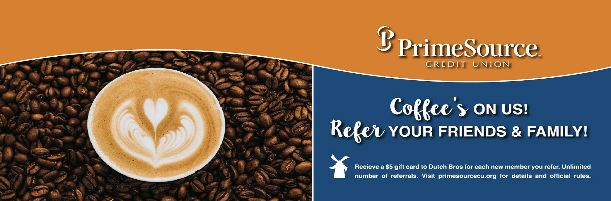 """Coffee's On Us"" Referral Drive"